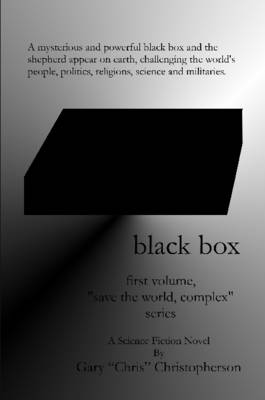"""Black Box, First Volume of the """"Save the World, Complex"""" Series"""