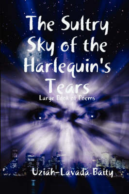 The Sultry Sky of the Harlequin's Tears
