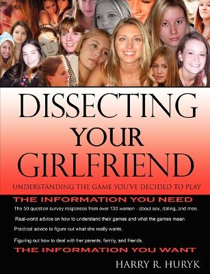 Dissecting Your Girlfriend - Understanding the Game You've Decided to Play