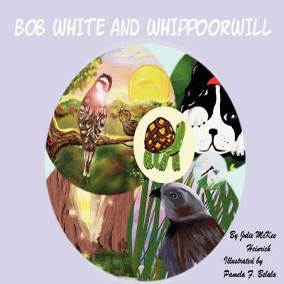 Bob White and Whippoorwill