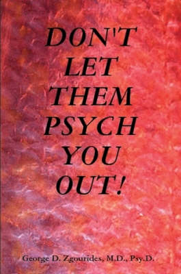 Don'T Let Them Psych You Out!