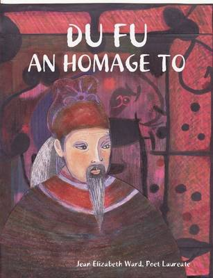 Du Fu: An Homage to
