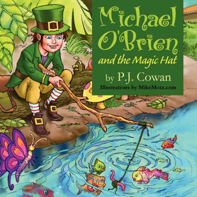 Michael O'Brien and the Magic Hat