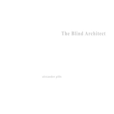 Architecture Parallax : The Blind Architect