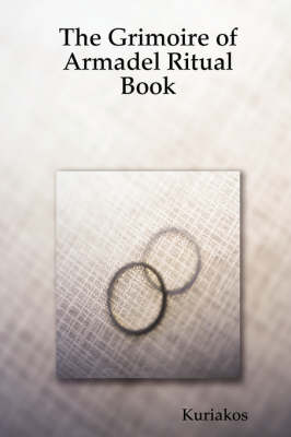 The Grimoire of Armadel Ritual Book