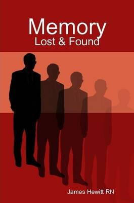 Memory: Lost & Found