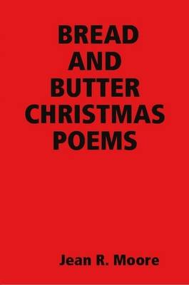 Bread and Butter Christmas Poems