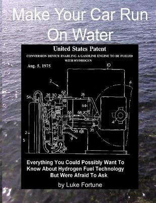 Make Your Car Run On Water