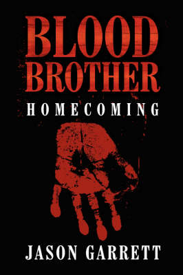 Blood Brother: Homecoming