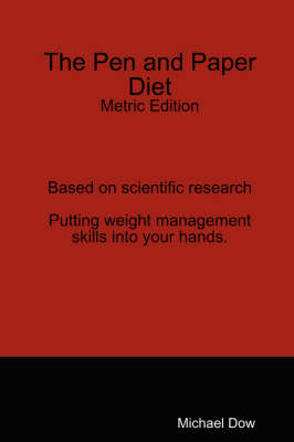The Pen and Paper Diet: Metric Edition
