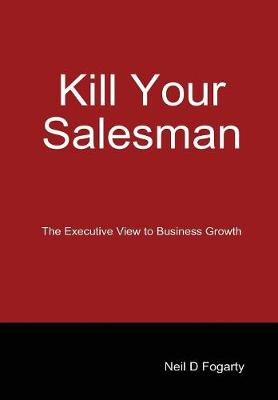 Kill Your Salesman!
