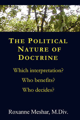 The Political Nature of Doctrine