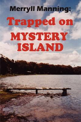 Merryll Manning: Trapped on Mystery Island