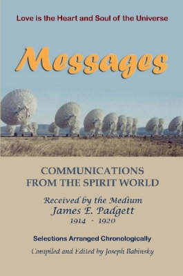 MESSAGES - Communications from the Spirit World
