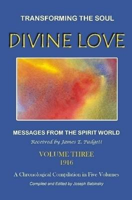DIVINE LOVE - Transforming the Soul VOL.III