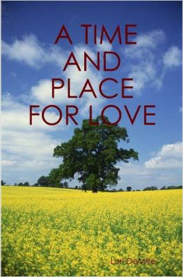 A Time and Place for Love
