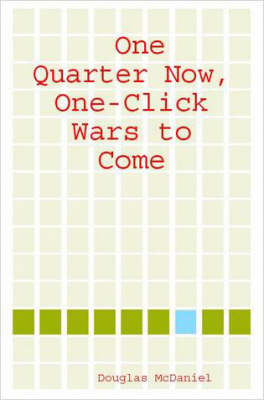 One Quarter Now, One-Click Wars to Come