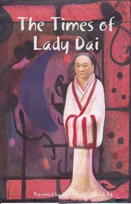 The Times of Lady Dai