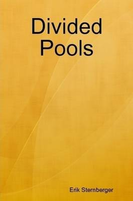 Divided Pools