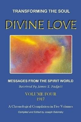 DIVINE LOVE - Transforming the Soul VOL.IV