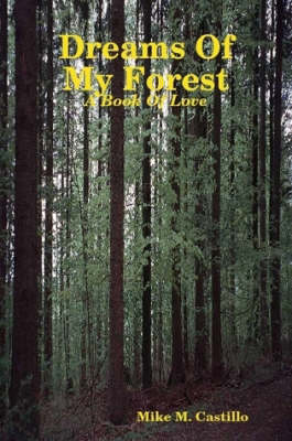 Dreams Of My Forest