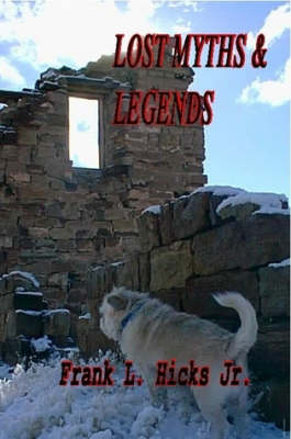 Lost Myths & Legends