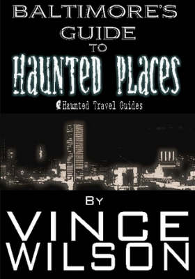 Baltimore's Guide to Haunted Places