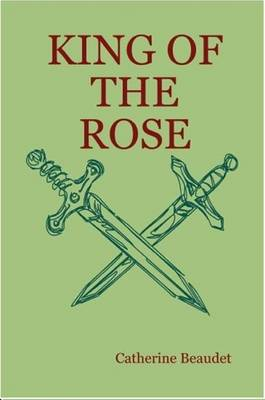 King of the Rose - Paperback