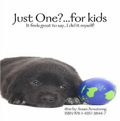 Just One?...for Kids!