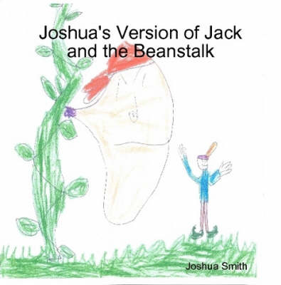 Joshua's Version of Jack and the Beanstalk
