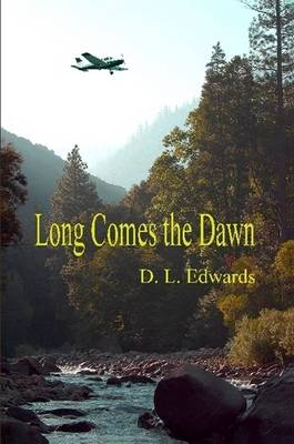 Long Comes the Dawn