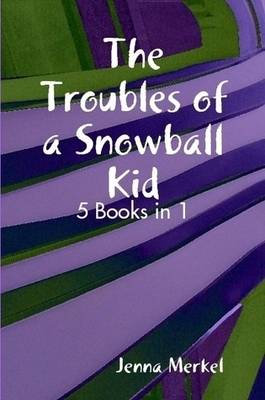 The Troubles of a Snowball Kid