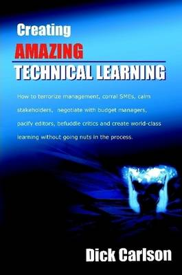 Creating Amazing Technical Learning
