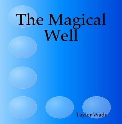 The Magical Well