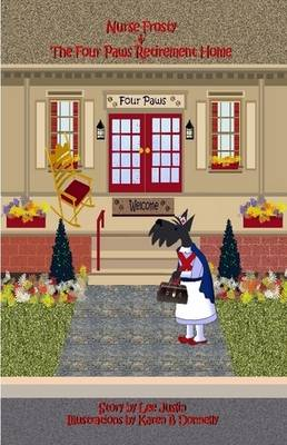 Nurse Frosty & the Four Paws Retirement Home