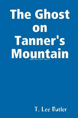The Ghost on Tanner's Mountain