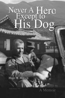 Never a Hero Except to His Dog