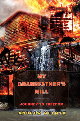 My Grandfather's Mill