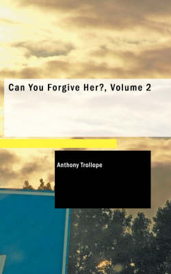 Can You Forgive Her, Volume 2