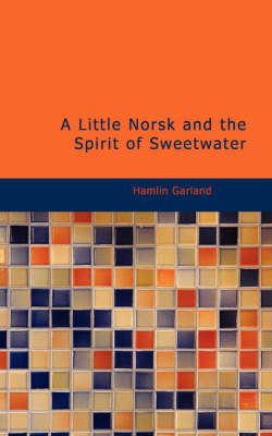 A Little Norsk and the Spirit of Sweetwater
