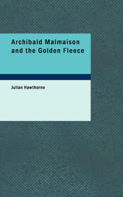 Archibald Malmaison and the Golden Fleece