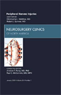 Peripheral Nerves: Injuries, An Issue of Neurosurgery Clinics