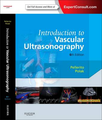 Introduction to Vascular Ultrasonography: Expert Consult - Online and Print