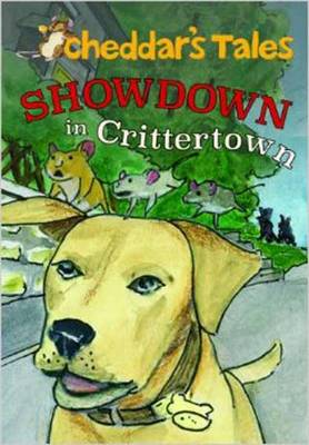 Cheddar's Tales, Showdown in Crittertown