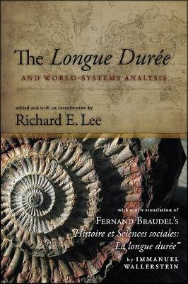 The Longue Duree and World-Systems Analysis