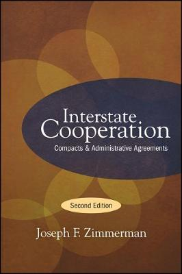 Interstate Cooperation: Compacts and Administrative Agreements