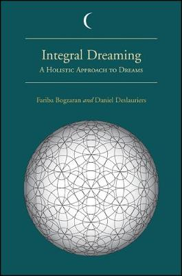 Integral Dreaming: A Holistic Approach to Dreams