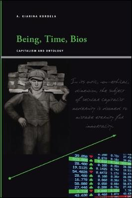 Being, Time, Bios: Capitalism and Ontology