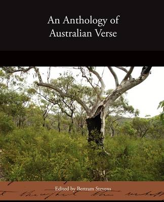 An Anthology of Australian Verse
