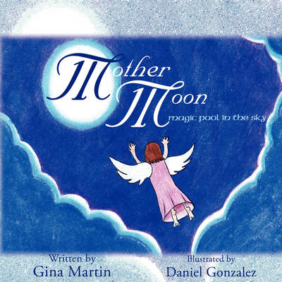 Mother Moon: Magic Pool in the Sky